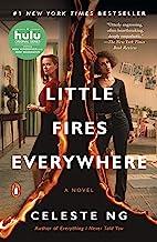 Little Fires Everywhere: A Novel (English Edition)