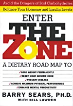 The Zone: A Revolutionary Life Plan to Put Your Body in Total Balance for Permanent Weight Loss (English Edition)
