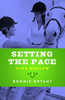 Setting the Pace (Pine Hollow Book 15) (English Edition)