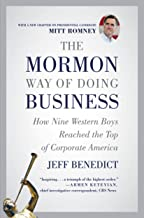 The Mormon Way of Doing Business: How Nine Western Boys Reached the Top of Corporate America (English Edition)