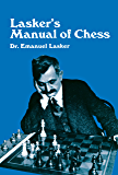 Lasker's Manual of Chess (Dover Chess) (English Edition)