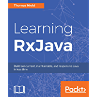 Learning RxJava: Reactive, Concurrent, and responsive applic…