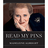 Read My Pins: Stories from a Diplomat's Jewel Box (English E…