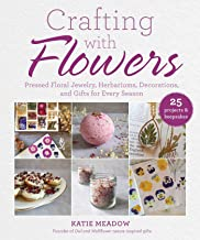 Crafting with Flowers: Pressed Flower Decorations, Herbariums, and Gifts for Every Season (English Edition)