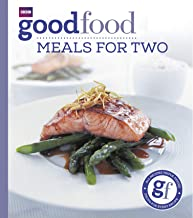 Good Food: Meals For Two: Triple-tested Recipes (English Edition)