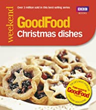 Good Food: Christmas Dishes: Triple-tested Recipes (English Edition)