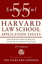 55 Successful Harvard Law School Application Essays, 2nd Edition: With Analysis by the Staff of The Harvard Crimson (Engli...