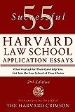 55 Successful Harvard Law School Application Essays, 2nd Edi…