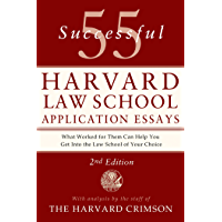 55 Successful Harvard Law School Application Essays, 2nd Edi…