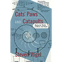 Cats' Paws and Catapults: Mechanical Worlds of Nature and Pe…