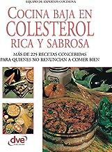 Cocina baja en colesterol rica y sabrosa (Spanish Edition)