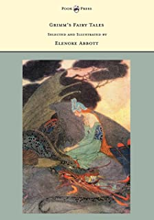 Grimm's Fairy Tales - Selected and Illustrated by Elenore Abbott (English Edition)