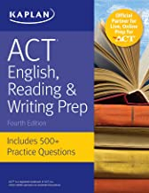 ACT English, Reading & Writing Prep: Includes 500+ Practice Questions (Kaplan Test Prep) (English Edition)
