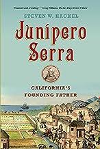 Junipero Serra: California's Founding Father (English Edition)