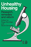 Unhealthy Housing: Research, remedies and reform (English Ed…