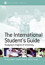 The International Student′s Guide: Studying in English at University (SAGE Study Skills Series) (English Edition)