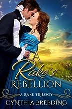 A Rake's Rebellion (Rake Trilogy Book 3) (English Edition)