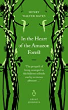 In the Heart of the Amazon Forest (Penguin Great Journeys) (English Edition)