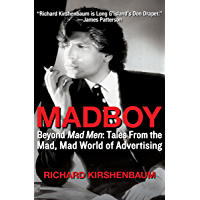 Madboy: Beyond Mad Men: Tales from the Mad, Mad World of Adv…