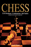 Chess: 5334 Problems, Combinations and Games (English Editio…