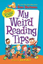 My Weird Reading Tips: Tips, Tricks & Secrets by the Author of My Weird School (English Edition)