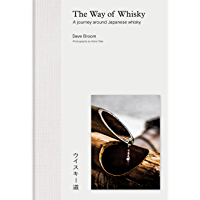 The Way of Whisky: A Journey Around Japanese Whisky (English…