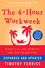 The 4-Hour Workweek, Expanded and Updated: Expanded and Updated, With Over 100 New Pages of Cutting-Edge Content. (English...