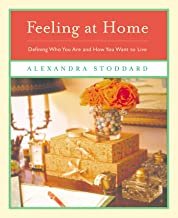 Feeling at Home: Defining Who You Are and How You Want to Live (English Edition)
