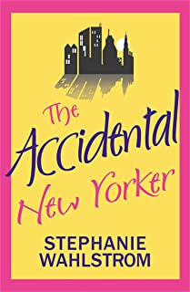 The Accidental New Yorker (The Accidental Socialite Book 2) (English Edition)