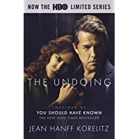 The Undoing: Previously Published as You Should Have Known…