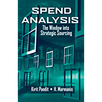 Spend Analysis: The Window into Strategic Sourcing (English…