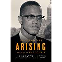 The Dead Are Arising: The Life of Malcolm X (English Edition…
