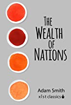The Wealth of Nations (Xist Classics) (English Edition)