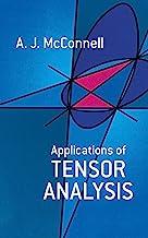 Applications of Tensor Analysis (Dover Books on Mathematics) (English Edition)