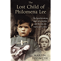 The Lost Child of Philomena Lee: A Mother, Her Son and a Fif…
