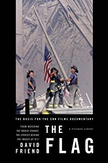 The Flag: The Basis for the CNN Films Documentary (English Edition)