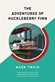 The Adventures of Huckleberry Finn (AmazonClassics Edition…