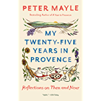 My Twenty-Five Years in Provence: Reflections on Then and No…