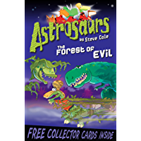 Astrosaurs 19: The Forest of Evil (English Edition)