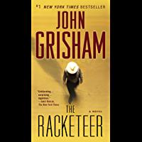 The Racketeer: A Novel (English Edition)