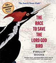 The Race to Save the Lord God Bird (English Edition)