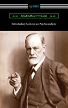 Introductory Lectures on Psychoanalysis (English Edition)