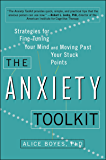 The Anxiety Toolkit: Strategies for Fine-Tuning Your Mind an…