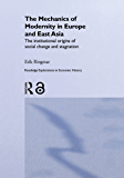 The Mechanics of Modernity in Europe and East Asia: Institut…