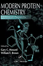Modern Protein Chemistry: Practical Aspects (English Edition)