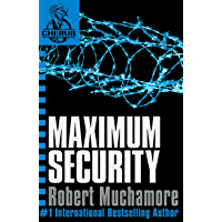 Maximum Security: Book 3 (CHERUB Series) (English Edition)