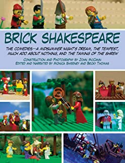 Brick Shakespeare: The Comedies—A Midsummer Night's Dream, The Tempest, Much Ado About Nothing, and The Taming of the Shre...