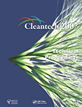 Technical Proceedings of the 2007 Cleantech Conference and Trade Show (English Edition)