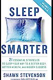 Sleep Smarter: 21 Essential Strategies to Sleep Your Way to…