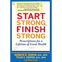 Start Strong, Finish Strong: Prescriptions for a Lifetime of…